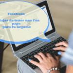 Ventajas de tener una Página de Empresa en Facebook para tu negocio